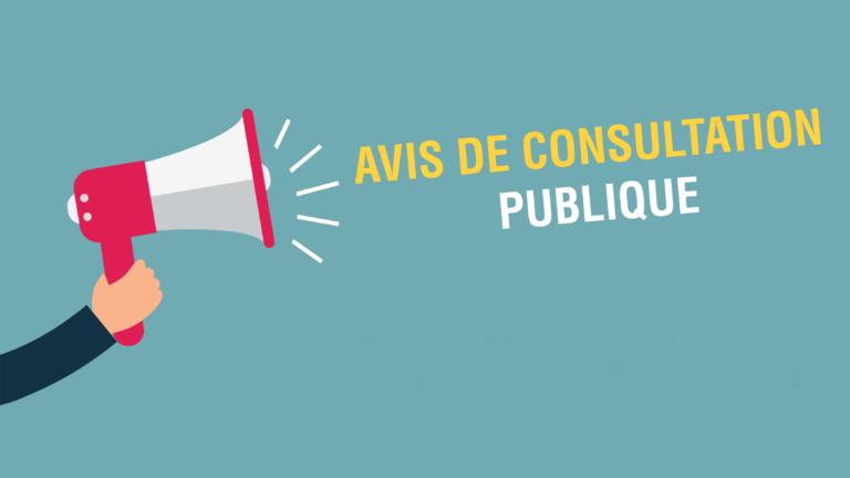 Avis de consultation publique
